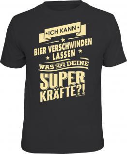 Fun T-Shirt Ich kann Bier verschwinden lassen Shirt 4 Heroes geil bedruckt