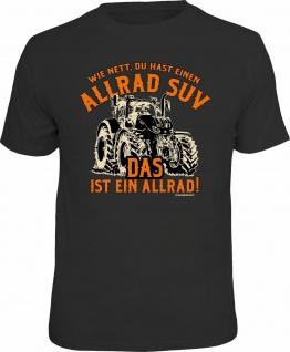 Fun T-Shirt - Traktor - Das ist ein Allrad SUV - Männer Geschenke Shirts