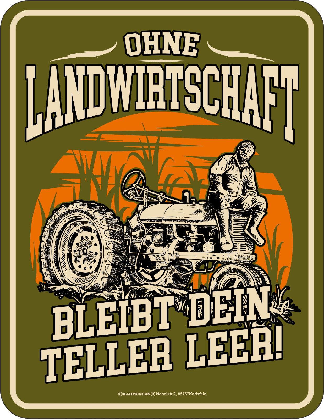 Fun Schild Blechschild bedruckt Geschenk Ohne Landwirtschaft leere Teller