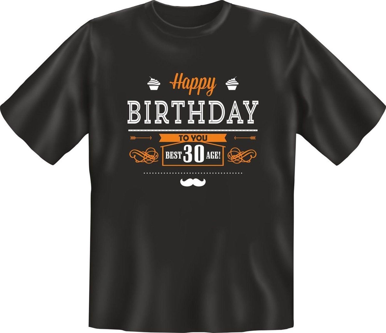 Geburtstag T Shirt Happy Birthday Best Age 30 Jahre Geschenk Geil Bedruckt