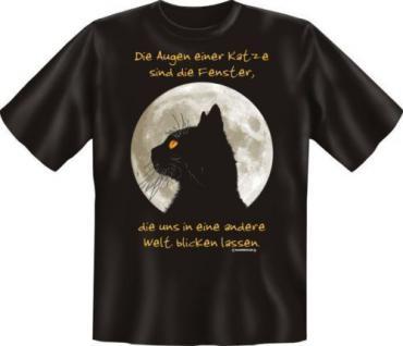 geil bedrucktes Fun T-Shirt Shirts - Die Augen einer Katze - Geburtstag Geschenk