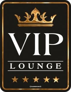 Geburtstag Sprüche Schilder - VIP Lounge 5 Sterne - Geschenk Blechschild Alu