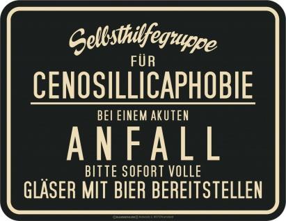 lustige Sprüche Schilder - Bier statt Cenosillicaphobie - Blechschild Geschenk