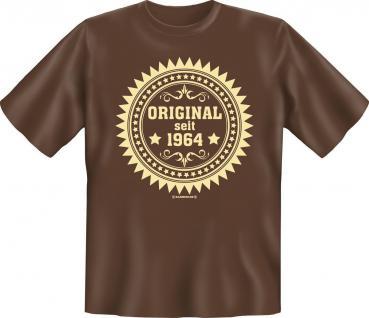 T-Shirt - Original seit 1964 Fun Shirt Geburtstag Geschenk geil bedruckt