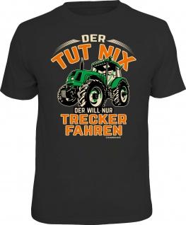 Herren Fun T-Shirt - Der tut nix - Nur Trecker fahren - Männer Geschenke Shirts