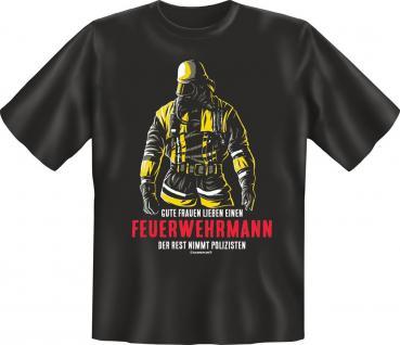 Feuerwehr T-Shirt Gute Frauen lieben einen Feuerwehrmann Geburtstag Geschenk