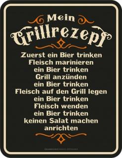 Fun Schild - Mein Grillrezept mit Bier - Männer Geschenk Blechschild bedruckt