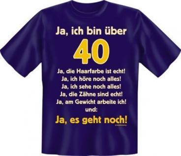 Fun Collection T-Shirt 40 Jahre Vierzig Shirt 40ter Geburtstag Auswahl bedruckt - Vorschau 3