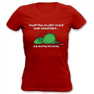 Lady Shirt Montag bis Freitag Damen Shirt Geburtstag Geschenk T-Shirt bedrukt