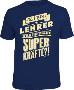 Berufe T-Shirt Lehrer und Superkräfte Shirt Geburtstag Geschenk geil bedruckt
