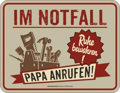 Vatertag Blechschild Im Notfall Papa anrufen Alu Schild bedruckt Geschenk
