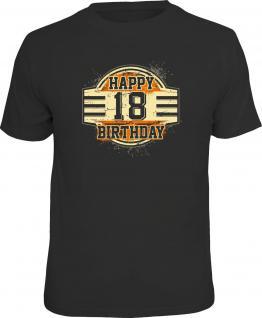 Geburtstag T-Shirt 18 Jahre Happy Birthday Geschenk Fun Shirt geil bedruckt