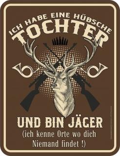 Vatertag Schild - Jäger und hübsche Tochter - Alu Blechschild bedruckt Geschenk