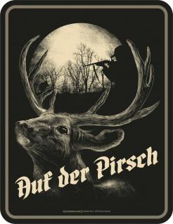 lustiges Jäger Schild - Auf der Pirsch - Männer Geschenk Sprüche Blechschild