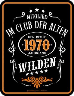 Geburtstag Sprüche Schilder - 1970 Der beste Jahrgang - Blechschild Alte Wilde