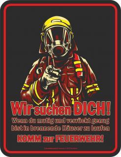 Blechschild Komm zur Feuerwehr Geschenk Schild Alu geprägt bedruckt rostfrei