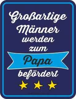 Vatertag Blechschild Großartige Männer zum Papa Schild geprägt bedruckt Geschenk