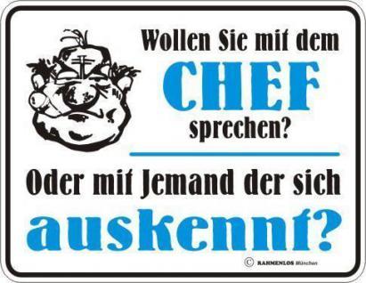 Fun Schild Alu Blechschild geil bedruckt + geprägt -Chef sprechen - Geschenk
