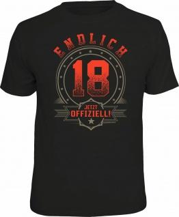 Geburtstag T-Shirt - Endlich 18 Jahre - Jetzt offiziell - Fun Shirt Geschenk