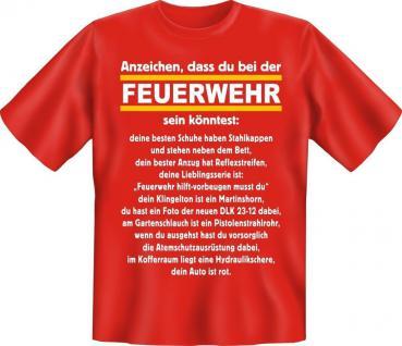 Geburtstag Fun T-Shirt geil bedruckt - Anzeichen für Feuerwehr - Spass Geschenk