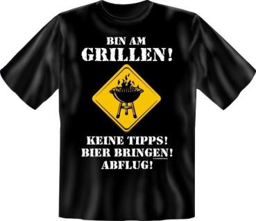 geil bedrucktes Grill Fun T-Shirt Shirts - Bin am Grillen - Geburtstag Geschenk