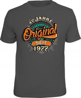Geburtstag T-Shirt 40 Jahre - Original seit 1977 Fun Shirt Geschenk bedruckt