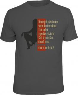 Fun T-Shirt Schöne Frau oder Kerl mit Bier Shirt Geschenk geil bedruckt