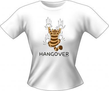 Girlie Shirt Hangover Katze Lady-Shirt Geburtstag Geschenk T-Shirt geil bedruckt