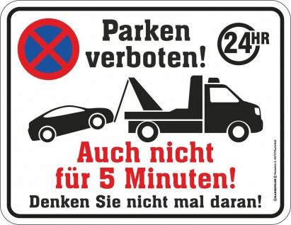 Fun Schild - Parken verboten - Alu Blechschild geprägt bedruckt Geschenk