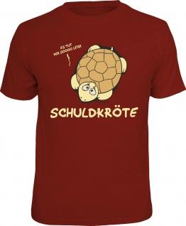 Fun T-Shirt Schuldkröte Schildkröte Shirt Geschenk geil bedruckt