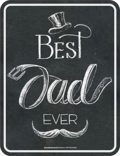 Vatertag Blechschild Best Dad ever Geburtstag Fun Schild Alu geprägt bedruckt