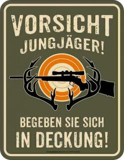 Jäger Schild - Vorsicht Jungjäger - Deckung - Männer Geschenk Blechschild Jagd - Vorschau
