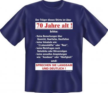 Geburtstag T-Shirt Langsam mit 70 Jahre Fun Shirt Geschenk geil bedruckt