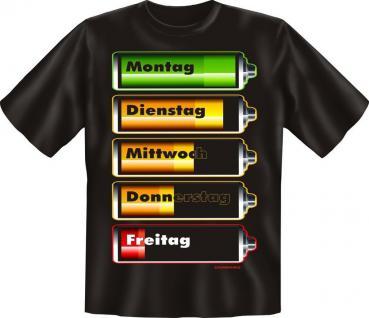 Woche Fun T-Shirt Shirt geil bedruckt - Batterie Füllstand - Geburtstag Geschenk