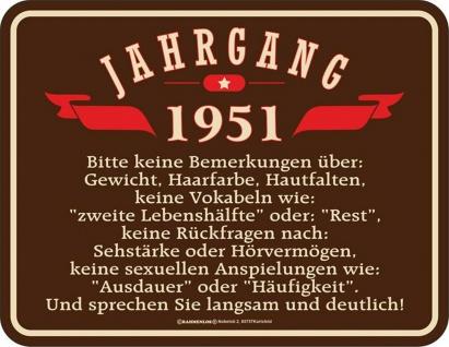 Geburtstag Sprüche Schilder - 70 Jahre - Jahrgang 1951 - Geschenk Blechschild