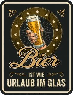 lustige Sprüche Schilder - Bier ist Urlaub im Glas Blechschild bedruckt Geschenk