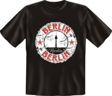 geil bedrucktes Fun T-Shirt Shirts - Berlin Berlin - Geburtstag Spass Geschenk