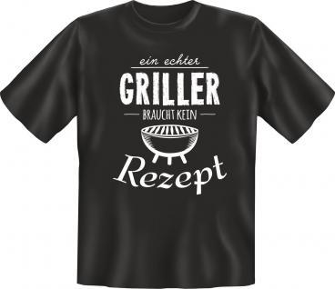 Fun T-Shirt Echter Griller ohne Rezept Geburtstag Geschenk Grill Shirt bedruckt