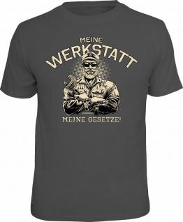 Fun T-Shirt Meine Werkstatt - Meine Gesetze Meister Shirt Geschenk geil bedruckt