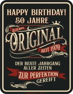 Geburtstag Sprüche Schilder - 50 Jahre Original seit 1970 - Geschenk Blechschild