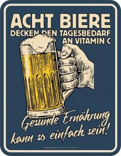 Männer Fun Schild - Acht Bier = Vitamin C - Blechschild bedruckt Geschenk