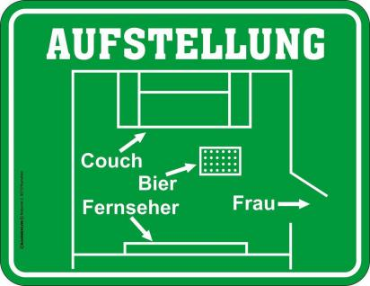 Fun Schild Fussball Aufstellung Bier Blechschild Alu geprägt bedruckt rostfrei