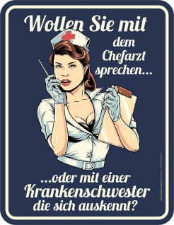 Fun Schild - Chefarzt oder Krankenschwester - Alu Blechschild geprägt bedruckt