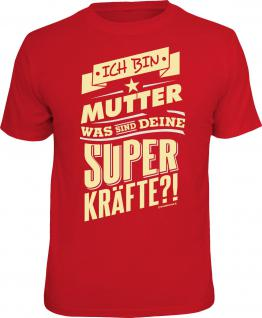 Geburtstag T-Shirt Mutter und Superkräfte Muttertag Shirt Geschenk geil bedruckt