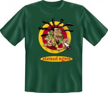 geil bedruckte Fun-Shirts T-Shirt - Stoned again - Rastaman Peace Spass Geschenk