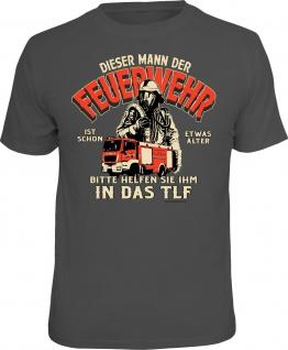 Herren T-Shirt - Feuerwehrmann ins TLF - Geschenke Männer Geburtstag-Shirts