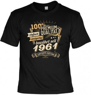 Geburtstag T-Shirt - 60 Jahre 100% Premium Qualität seit 1961 Fun Shirt Geschenk - Vorschau 1