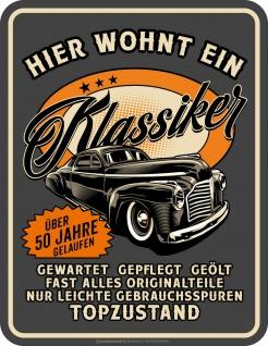 Geburtstag Sprüche Schilder - 50 Jahre Klassiker Topzustand Geschenk Blechschild