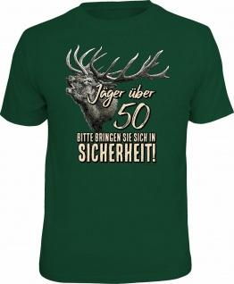 Geburtstag T-Shirt Jäger über 50 - In Sicherheit Jagd Shirt Geschenk bedruckt