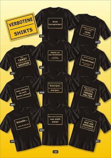 Fun Collection T-Shirt frech verboten Shirts Geburtstag Geschenk geil bedruckt